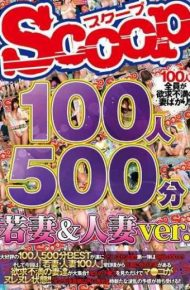 SCOP-339 100 People 500 Minutes Wife &amp Wife Ver.