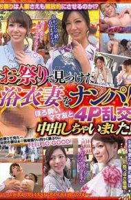 WA-358 A Yukata Wife Found At The Festival Nanpa!I Got Out With A Tipsy Mom Buddy 4P Raunch!