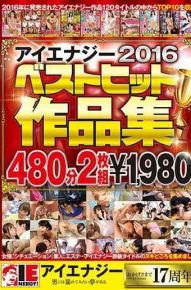 IENE-765 Aienaji 2016 Best Hit Works