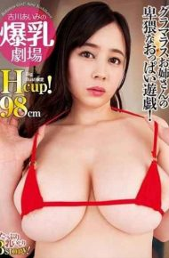 MARA-038 Aiki Yoshikawa's Big Breasted Theater Hcup!98 Cm