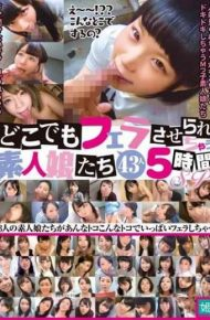 KAGP-077 Amateur Girls Being Blowjobs Everywhere 43 People 5 Hours SP
