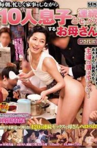 SDDE-352 Every Morning Mom Hisa-dai Continuous Sex With 10 Sons While The Busy Housework 47