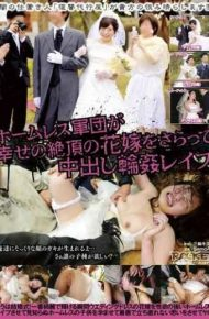 RCT-869 Gangbang Rape Homeless Corps Pies Kidnapping Cum Bride Of Happiness