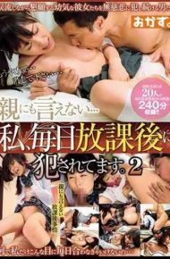 OKAX-479 I Can Not Tell My Parent … I Am Being Fucked After School Everyday.2