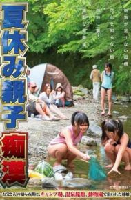 NHDTA-567 Insidiously Of Summer Vacation Parent And Child Molester – Father Mother And Daughter – Targeted Campsite Hot Spring Inn At The Zoo