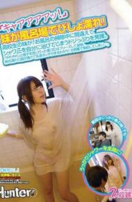 "HUNT-853 ""kyaaaa Upgrade!""sister Is Soaked With Bathroom! Sister School Students Will Demonstrate A Clunker Sore Become Bathed In A Shower Yourself By Mistake During Cleaning Of The Bath."