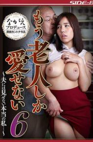 NSPS-581 NSPS-581 True That Does Not Show In The Six-husband Can Not Love Only Another Old Man I –