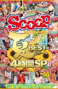 SCOP-409 SCOP-409 Had Girls Summer BEST4 Hours