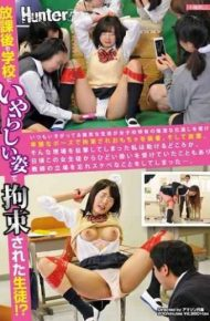 HUNTA-107 Students Who Were Detained In The Odious Figure In The After-school School! Always Ikigatsu Are Bullish Student Is Restrained In Obscene Poses Received The Insidious Revenge Of The Girls' School-specific And Fitted With A Toy.and Standing.far I Help Who Had Witnessed Such A Scene