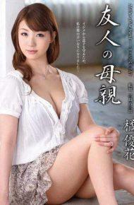 VEC-122 Yuka Tachibana Mother Of A Friend